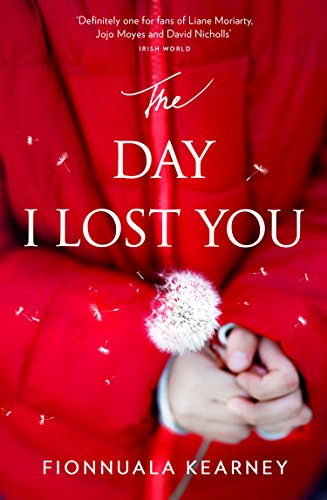 The Day I Lost You: A heartfelt, emotion-packed, twist-filled read