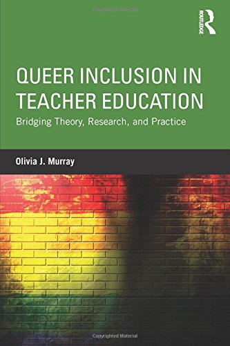 [D.O.W.N.L.O.A.D] Queer Inclusion in Teacher Education: Bridging Theory, Research, and Practice<br />[D.O.C]