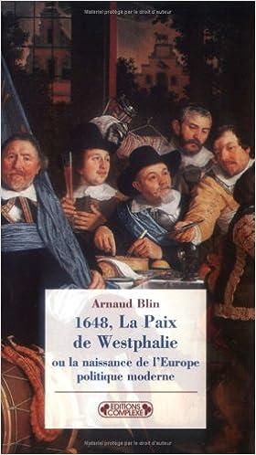 Livre gratuits en ligne 1648, La Paix de Westphalie : Ou la naissance de l'Europe politique moderne pdf