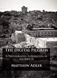 The Digital Pilgrim, Matthew Adler, 0983145512