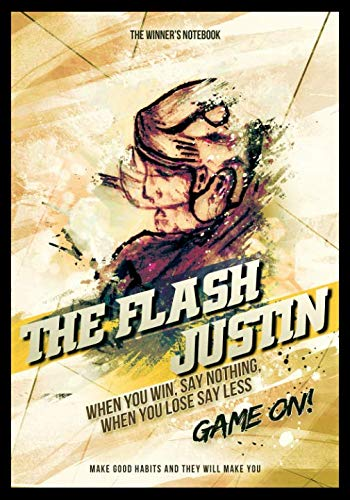 The Flash Justin, When You Win, Say Nothing, When You Lose, Say Less: The Winner's Notebook (Inspirational Hockey)