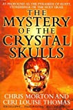 img - for The Mystery of the Crystal Skulls by Chris Morton (1998-09-07) book / textbook / text book