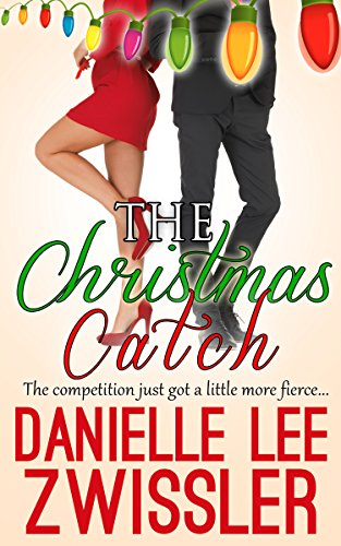 The Christmas Catch The Holiday Romance Collection Two Book 3