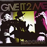 Give It 2 Me (Maxi-Single)