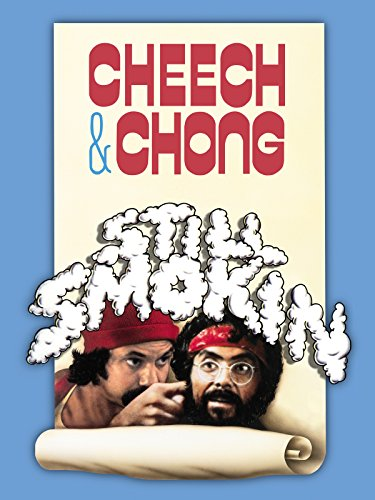 Cheech & Chong's Still Smokin' (Cheech Chong Next Movie)