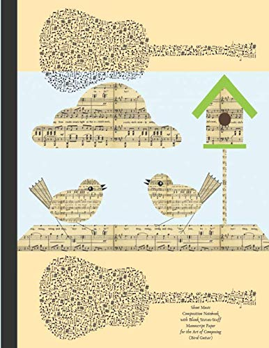 Sheet Music Composition Notebook with Blank Staves / Staff Manuscript Paper for the Art of Composing Bird Guitar: Kids Twelve Plain Horizontal Lines Journal for Writing and Recording Musical Ideas -
