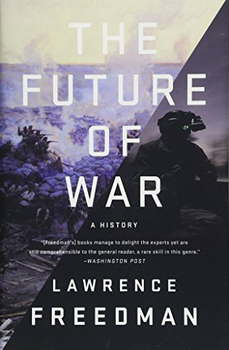 The Future of War: A History | RealClearDefense