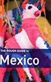 Mexico, Rough Guides Staff, 1843538431
