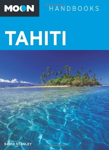 Moon Tahiti by David Stanley (2011-02-17)