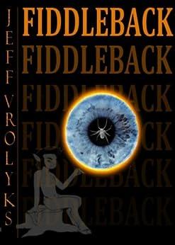 Fiddleback by [Vrolyks, Jeff]