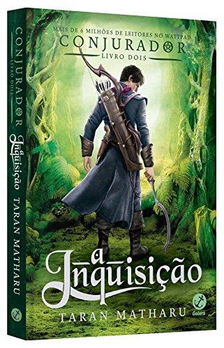 A Inquisição. Conjurador - Volume 2