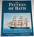 img - for The Pattens of Bath: A Seagoing Dynasty by Kenneth R. Martin (1996-06-03) book / textbook / text book