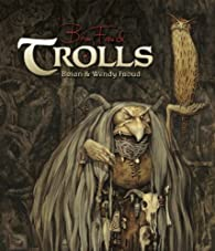Trolls par Brian Froud