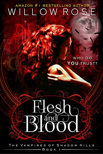 Amazon flesh and blood the vampires of shadow hills book 1 flesh and blood the vampires of shadow hills book 1 by rose fandeluxe Image collections