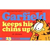 Garfield Keeps His Chins Up (Garfield (Numbered Paperback))