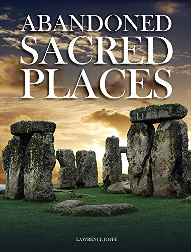 Sacred Places - Abandoned Sacred Places