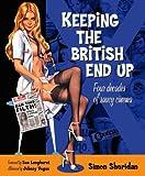 Keeping the British End Up, Simon Sheridan, 0857682792