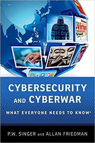 cybersecurity-and-cyberwar-what-everyone-needs-to-know