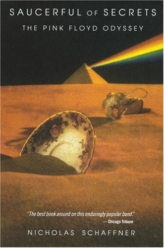 Saucerful of Secrets: The Pink Floyd Odyssey