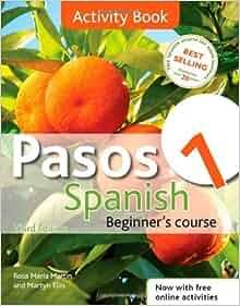 Pasos 1: Activity Book: Spanish Beginner's Course by Ellis. Martyn
