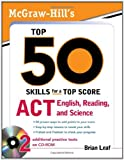 McGraw-Hill's Top 50 Skills for a Top Score: ACT