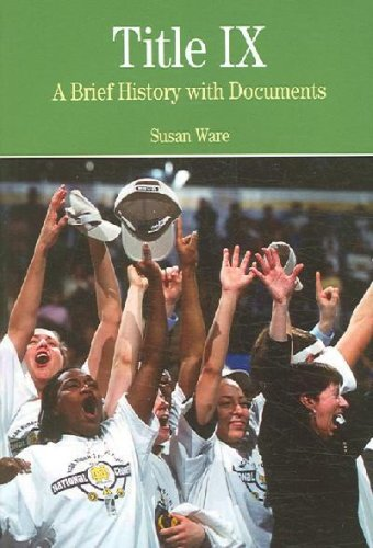 Title IX: A Brief History wtih Documents: 1st (First) Edition