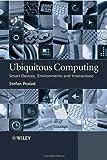 Ubiquitous Computing, Stefan Poslad, 0470035609