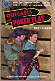 Outcasts of Poker Flats and Other Stories