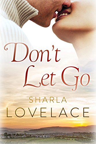 Don't Let Go by [Lovelace, Sharla]