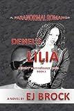 Denel's Lilia, E. J. Brock, 146649087X
