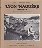 Lyon naguere 1840-1938 r 052496