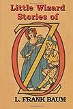 Little Wizard Stories of Oz, L. Frank Baum, 1604442174