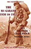 img - for The M1 Garand, 1936-1957 book / textbook / text book