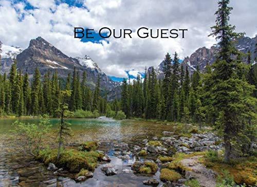 Be Our Guest: Visitor Registry Guest Book for Lake House, Cabin House, Mountain Home, Bed &...
