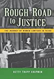 Rough Road to Justice, Betty Trapp Chapman, 1892542463
