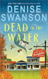 Dead in the Water (Welcome Back to Scumble River Book 1)