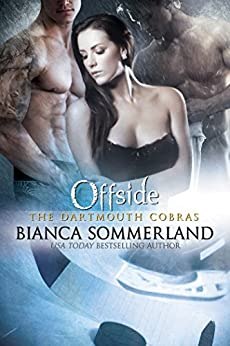 OFFSIDE (The Dartmouth Cobras Book 4) by [Sommerland, Bianca]
