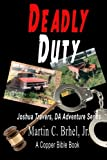 Deadly Duty (Joshua Travers, DA Adventure Series)
