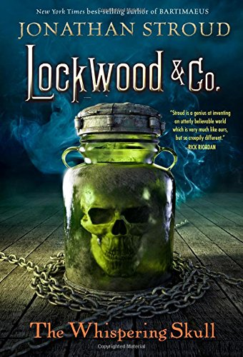 Lockwood & Co., Book Two The Whispering Skull