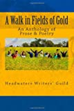 A Walk in Fields of Gold, Gloria Nye, 0968198198