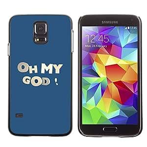 Caucho caso de Shell duro de la cubierta de accesorios de protección BY RAYDREAMMM - Samsung Galaxy S5 SM-G900 - Oh My God