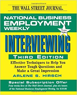interviewing national business employment weekly career guides national business employment weekly arlene s hirsch 9780471322573 amazoncom books - Employer Interview Tips Techniques Guide