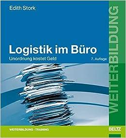 Logistik Im Buro Unordnung Kostet Geld Beltz Weiterbildung