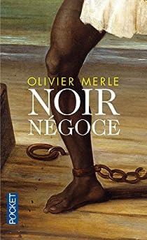 Noir négoce par Merle