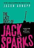 Download The Last Days of Jack Sparks in PDF ePUB Free Online