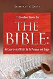 gun bible book - The Bible: An Easy-to-read Guide to Its Purpose and Origin
