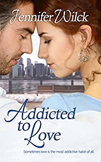 Addicted To Love by Jennifer Wilck ebook deal