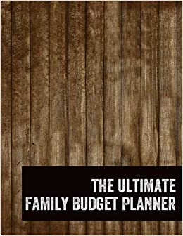 amazon the ultimate family budget planner 2018 2019 budget