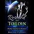 Rescued By Tordin: Olodian Alien Warrior Romance