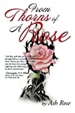 From Thorns of a Rose, Ash Rose, 1493119141